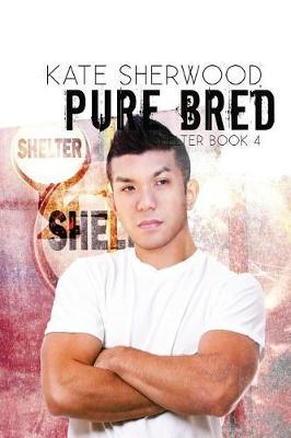 Pure Bred by Kate Sherwood