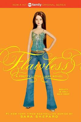 Flawless (Pretty Little Liars Series #2) by Sara Shepard