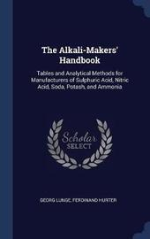 The Alkali-Makers' Handbook by Georg Lunge