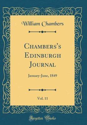 Chambers's Edinburgh Journal, Vol. 11 by William Chambers