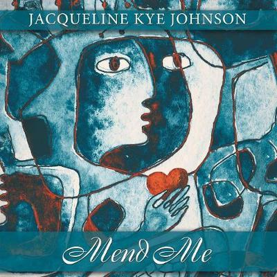 Mend Me by Jacqueline Kye Johnson image