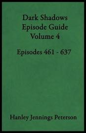Dark Shadows Episode Guide Volume 4 by Hanley Jennings Peterson image