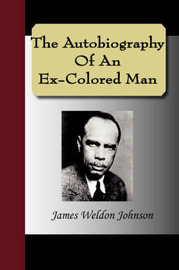 The Autobiography of an Ex-Colored Man by James Weldon Johnson image