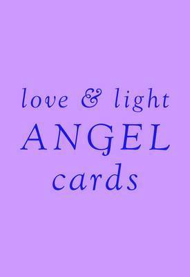 Love and Light Angel Cards by Angela McGerr