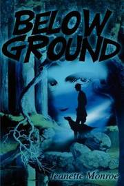 Below Ground by Jeanette Monroe image