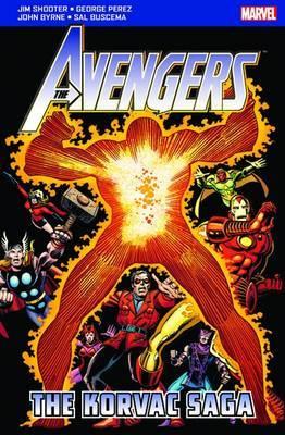 The Avengers: The Korvac Saga by Jim Shooter