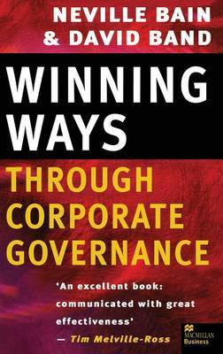 Winning Ways through Corporate Governance by Neville Bain
