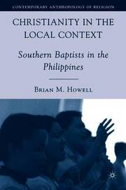 Christianity in the Local Context by Brian M. Howell