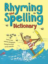 Rhyming and Spelling Dictionary by Pie Corbett