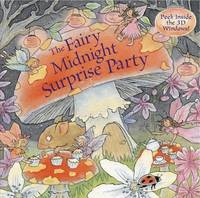 Fairy Midnight Surprise Party by Dereen Taylor