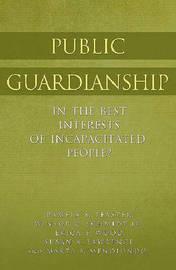 Public Guardianship by Pamela B Teaster image