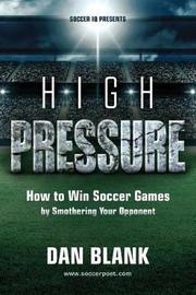 Soccer IQ Presents... High Pressure by Dan Blank image