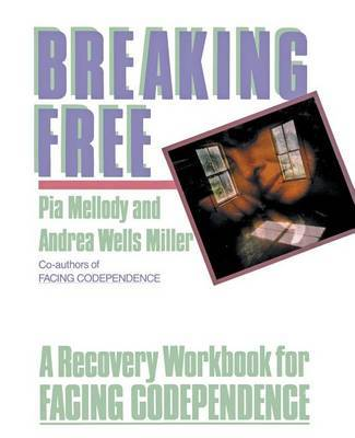 Breaking Free by Pia Mellody