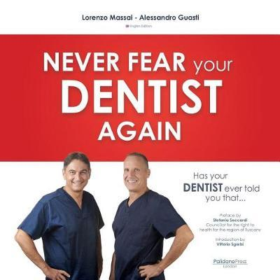 Has Your Dentist Ever Told You That ... by Lorenzo Massai