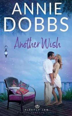 Another Wish by Annie Dobbs