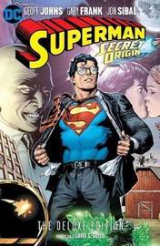 Superman: Secret Origin: Deluxe Edition by Geoff Johns