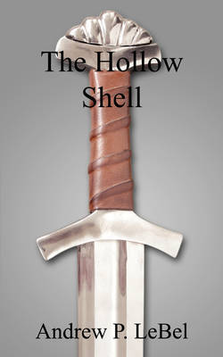 The Hollow Shell by Andrew P. LeBel image
