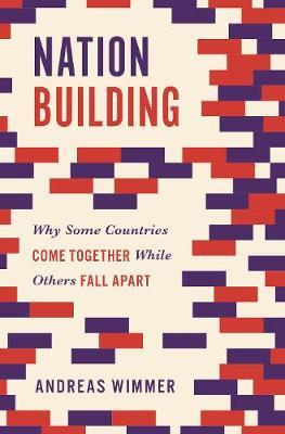 Nation Building by Andreas Wimmer