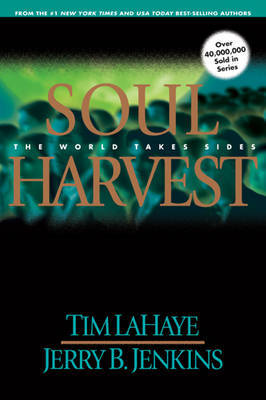 Soul Harvest: The World Takes Sides by Tim F LaHaye image