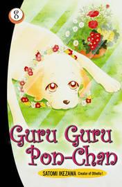 Guru Guru Pon Chan volume 8 by Satomi Ikezawa image