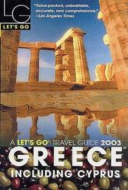 Let's Go Greece 2003 by Let's Go Inc image
