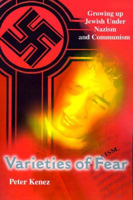 Varieties of Fear by Peter Kenez