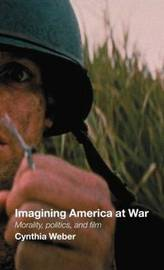 Imagining America at War by Cynthia Weber image