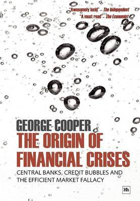 The Origin of Financial Crises by George Cooper image