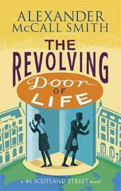 The Revolving Door of Life by Alexander McCall Smith image