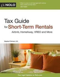 Tax Guide for Short-Term Rentals by Stephen Fishman