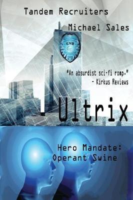 Ultrix by Michael Allen Sales