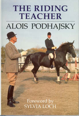The Riding Teacher by Alois Podhajsky image
