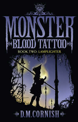 Monster Blood Tattoo 2 by D.M. Cornish