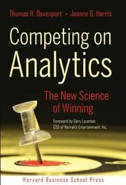 Competing on Analytics by Thomas H Davenport