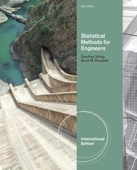 Statistical Methods for Engineers, International Edition by Scott Kowalski