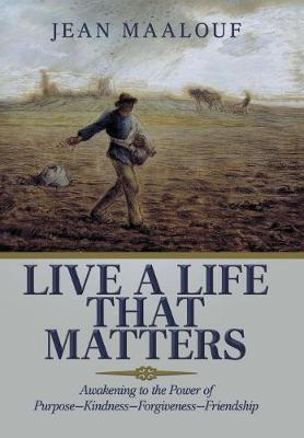 Live a Life That Matters by Jean Maalouf image