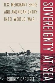 Sovereignty at Sea by Rodney Carlisle