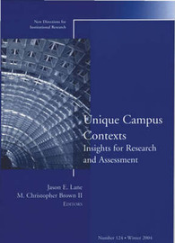 Unique Campus Contexts Insights for Research and Assessment: Winter 2004 image