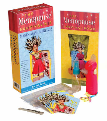The Menopause Survival Kit: Makes Aging a Breeze! by Jan King image