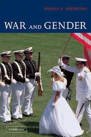 War and Gender by Joshua S Goldstein image