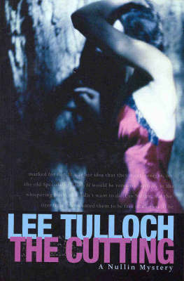 The Cutting: A Nullin Mystery by Lee Tulloch