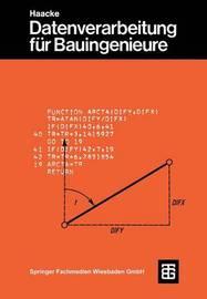 Datenverarbeitung Fur Bauingenieure by Jurgen Becker