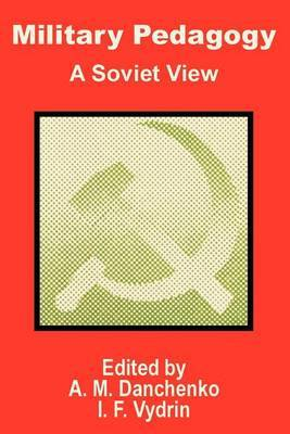 Military Pedagogy: A Soviet View