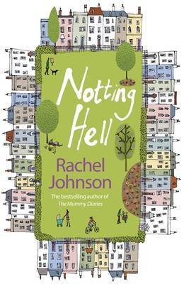 Notting Hell by Rachel Johnson image