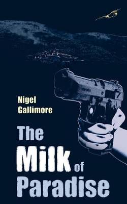 The Milk of Paradise by Nigel Gallimore image