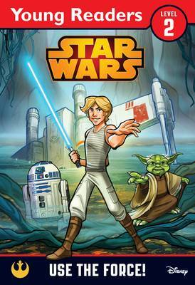 Star Wars: Use the Force! by Lucasfilm Ltd