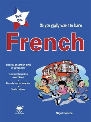 So You Really Want to Learn French Book 1 by Nigel Pearce image