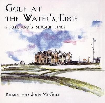 Golf at the Water's Edge by Brenda McGuire