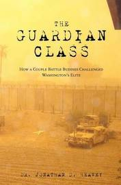The Guardian Class by Dr Jonathan D Heavey