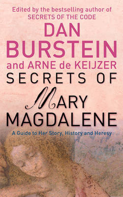 Secrets of Mary Magdalene by Dan Burstein
